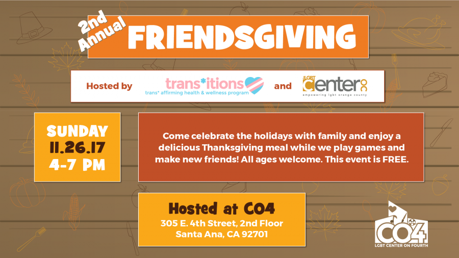 Friendsgiving @ LGBT Center on 4th, 2nd Floor | Santa Ana | California | United States
