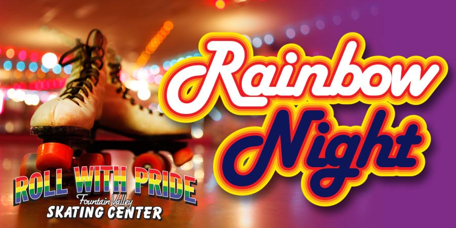 Rainbow Night Roller Skating @ Fountain Valley Skating Center | Fountain Valley | California | United States