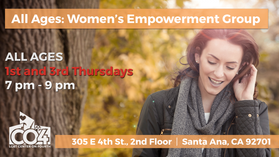 All Ages Women's Empowerment Group @ LGBT Center on 4th (2nd Floor) | Santa Ana | California | United States