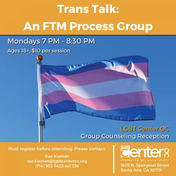 Trans Talk: An FTM Process Group @ LGBT Center OC | Santa Ana | California | United States