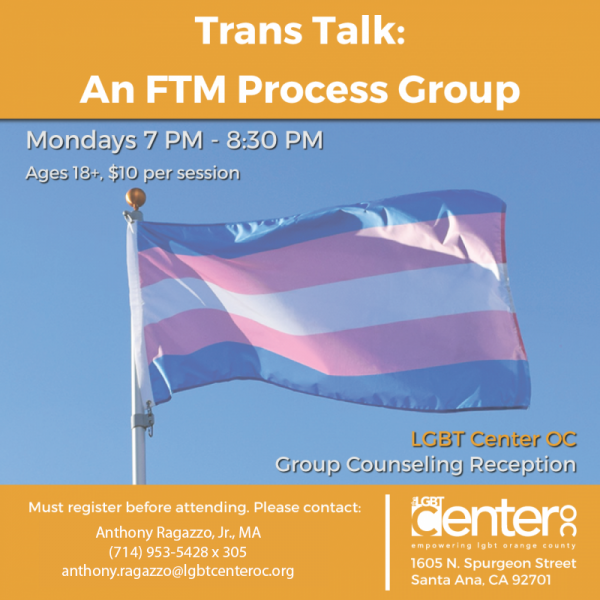 Trans Talk: An FTM Process Group @ LGBT Center OC | Santa Ana | California | United States